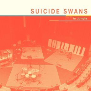 ALBUM REVIEW: Suicide Swans – La Jungla