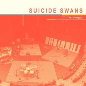 ALBUM REVIEW: Suicide Swans – LaJungla