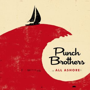 ALBUM REVIEW: Punch Brothers – All Ashore