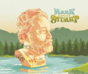 NEW MUSIC: Mark Edgar Stuart –Mad AtLove