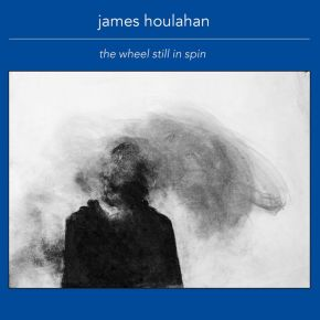 NEW MUSIC: James Houlahan –California
