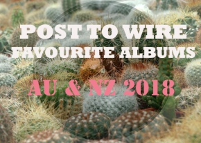 FAVOURITE AU & NZ ALBUMS OF 2018
