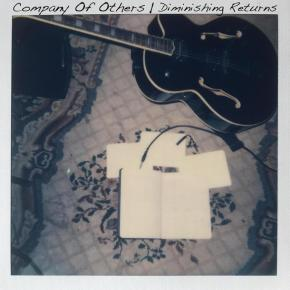 NEW MUSIC: Company Of Others – Diminishing Returns
