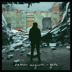NEW MUSIC: Eamon McGrath – GUTS