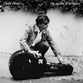 ALBUM REVIEW: Steve Gunn – The Unseen In Between