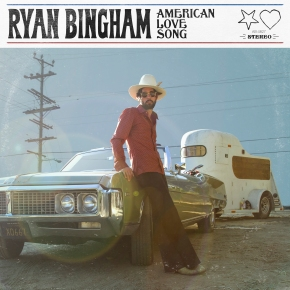 ALBUM REVIEW: Ryan Bingham – American Love Song