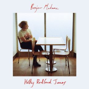 PREMIERE: Holly Redford Jones – Bonjour Madame