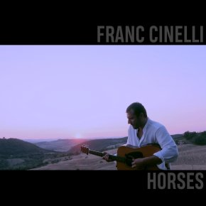 NEW MUSIC: Franc Cinelli – Horses
