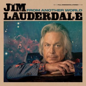 ALBUM REVIEW: Jim Lauderdale – From Another World