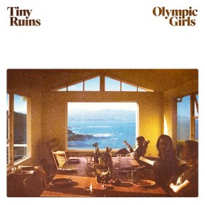ALBUM REVIEW: Tiny Ruins – Olympic Girls
