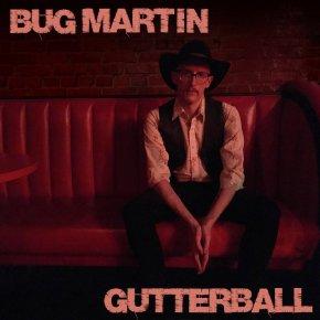 NEW MUSIC: Bug Martin –Bartender