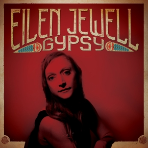 ALBUM REVIEW: Eilen Jewell – Gypsy