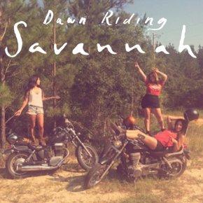 NEW MUSIC: Dawn Riding –Savannah