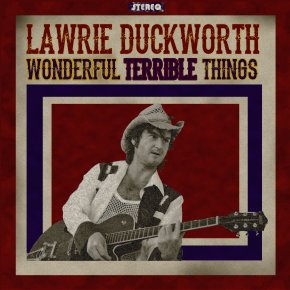 NEW MUSIC: Lawrie Duckworth – The Devil In Me