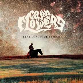 NEW MUSIC: Cave Flowers – Best Lonesome Friend