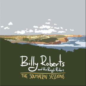 NEW MUSIC: Billy Roberts & The Rough Riders –Special
