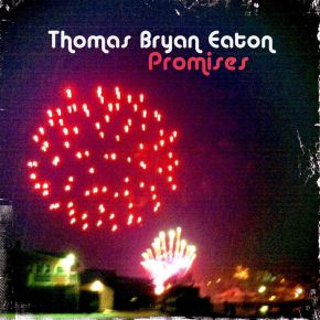 NEW MUSIC: Thomas Bryan Eaton – Keep Us Free