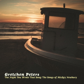 NEW MUSIC: Gretchen Peters –The Night You Wrote ThatSong