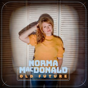 NEW MUSIC: Norma MacDonald –Wonder In TheSummer