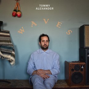 NEW MUSIC: Tommy Alexander – Whatever You Say