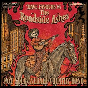 ALBUM REVIEW: Dave Favours & The Roadside Ashes – Not Your Average Country Band