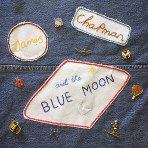NEW MUSIC: James Chapman and the Blue Moon – I Don't Try