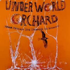 NEW MUSIC: Underworld Orchard – TinyFingers