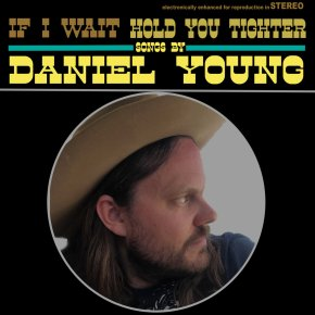 NEW MUSIC: Daniel Young – Hold You Tighter