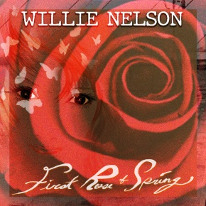 ALBUM REVIEW: Willie Nelson – First Rose Of Spring