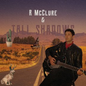 NEW MUSIC: R McClure & Tall Shadows