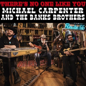 VIDEO PREMIERE: Michael Carpenter and The Banks Brothers – There's No One Like You