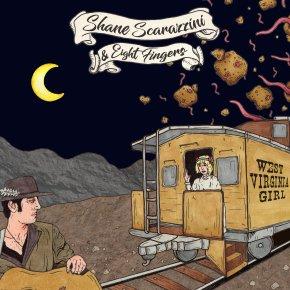 NEW MUSIC: Shane Scarazzini & EightFingers –West VirginiaGirl
