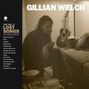 ALBUM REVIEW: Gillian Welch – Boots No. 2: The Lost Songs, Vol. 2