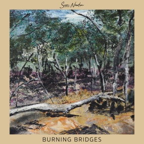 NEW MUSIC: Sam Newton – Burning Bridges