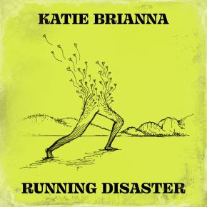 VIDEO PREMIERE: Katie Brianna – Running Disaster