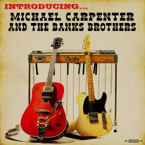 ALBUM REVIEW: Michael Carpenter And The Banks Brothers –Introducing…