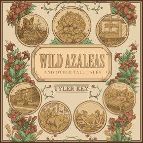 NEW MUSIC: Tyler Key – WildAzaleas