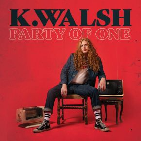 NEW MUSIC: K. Walsh – Party OfOne