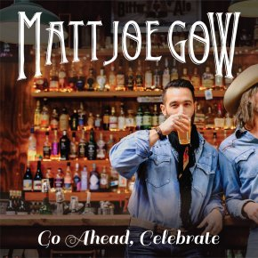 Check out the video for the new single from Matt Joe Gow –Go Ahead,Celebrate